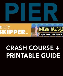 Hey Skipper Pier Fishing Crash Course PDF