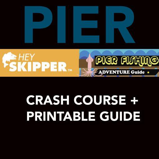 Hey Skipper Pier Fishing Crash Course PDF