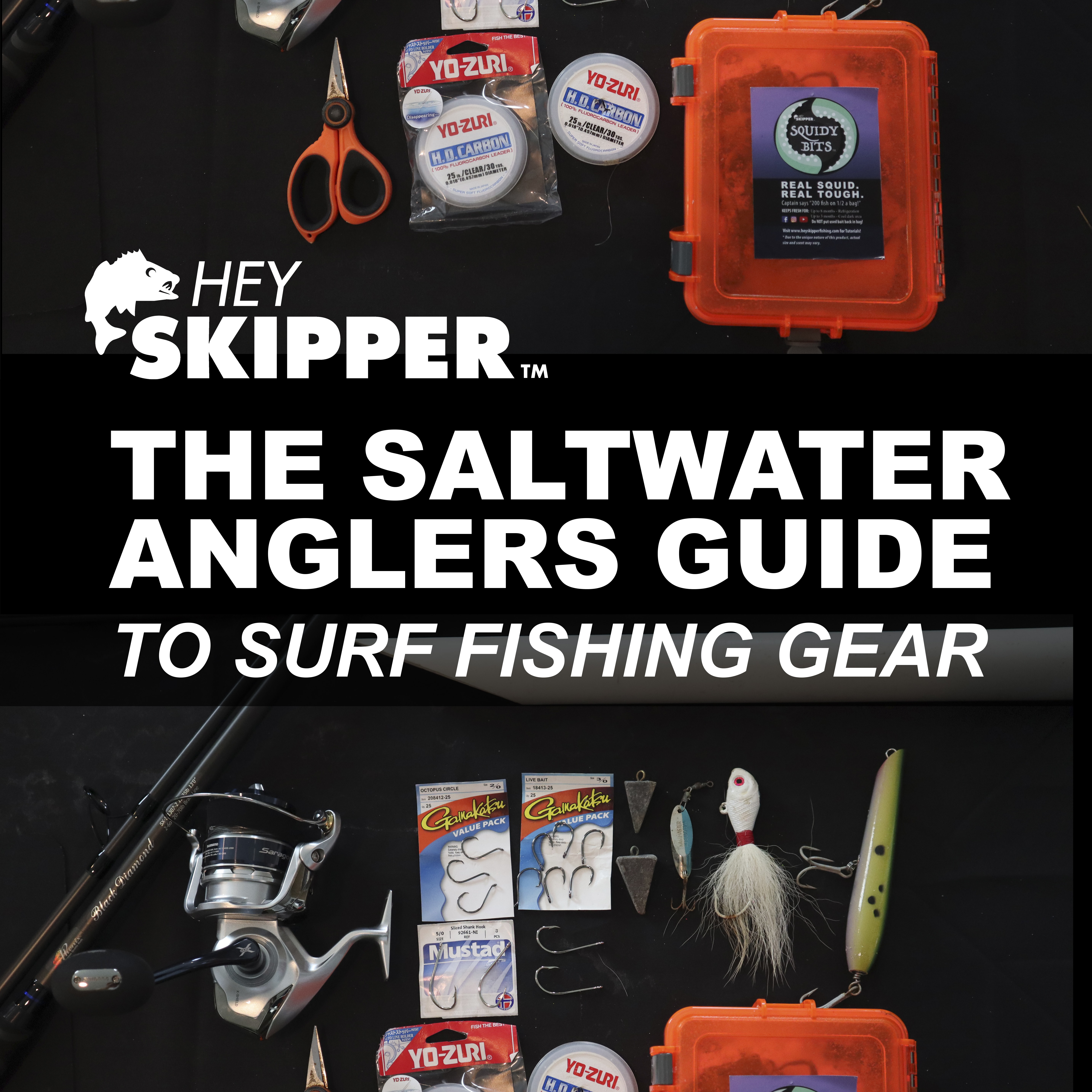 Hey Skipper Fishing Tutorials The Salt Water Anglers Guide To Surf Fishing Gear Featured Picture